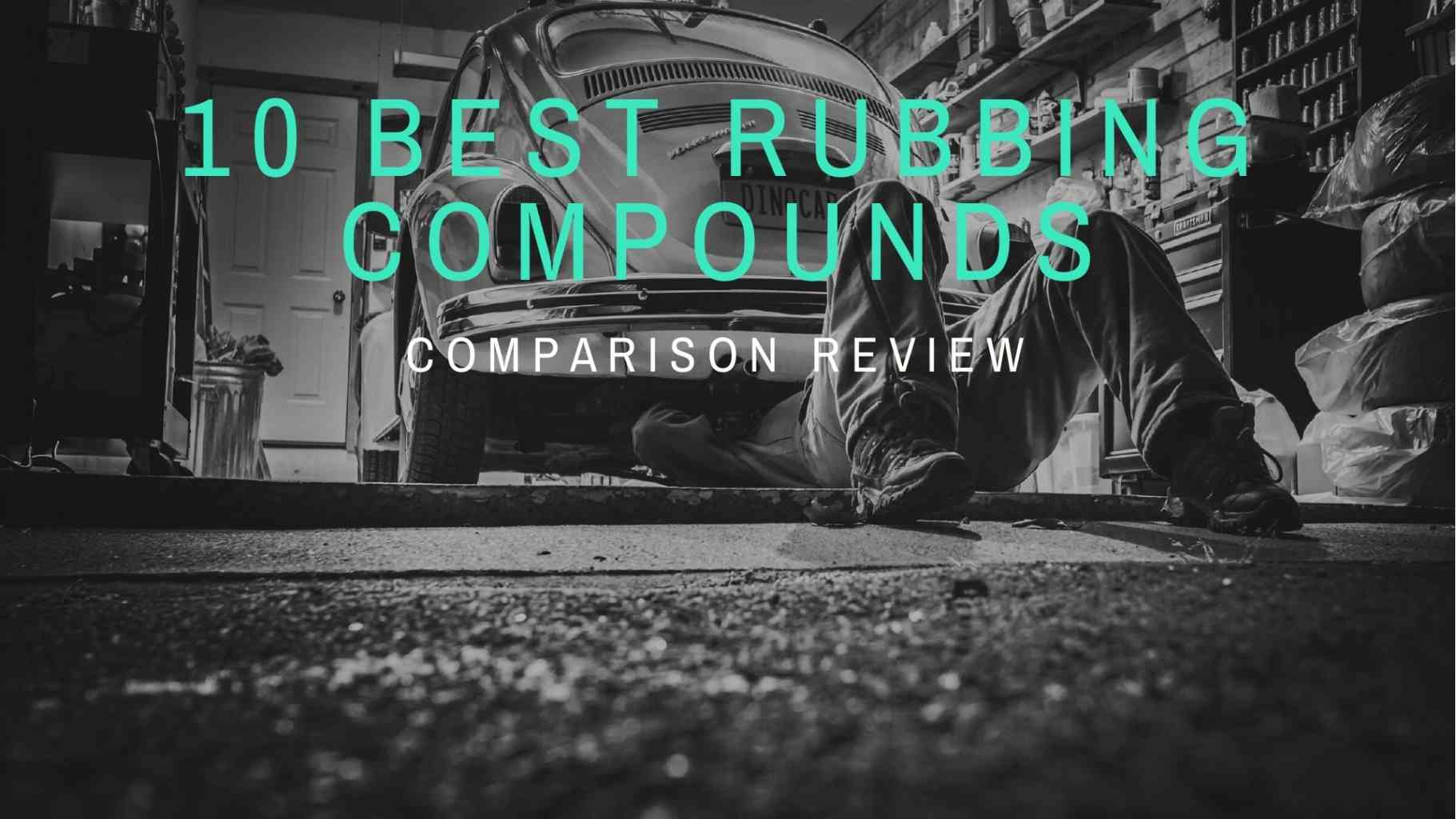 10 Best Rubbing Compounds