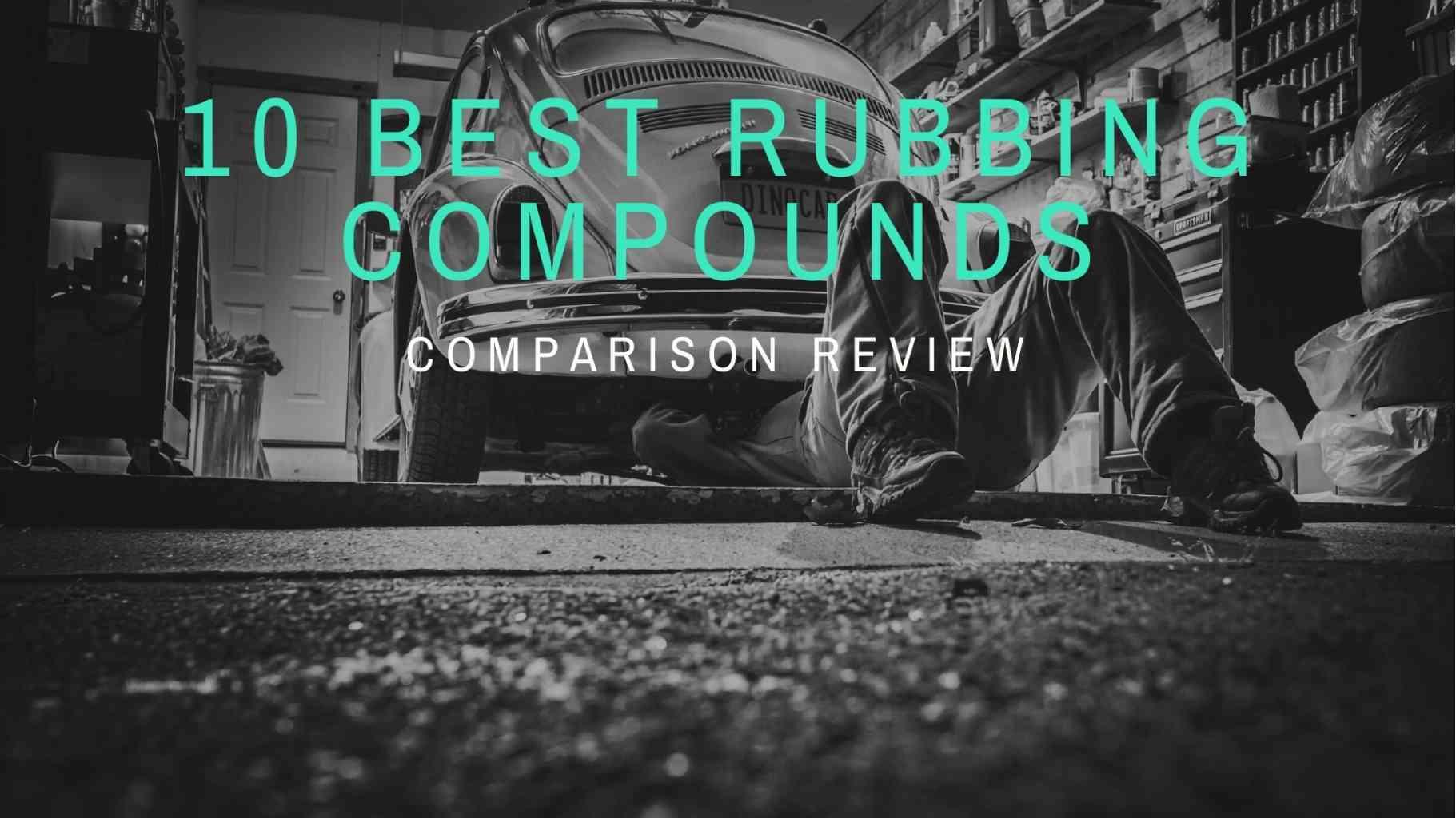 10 Best Rubbing Compounds