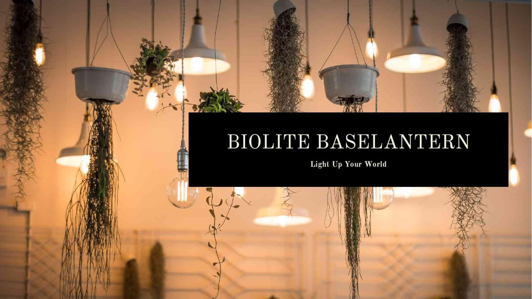 Biolite Baselantern – Light Up Your World