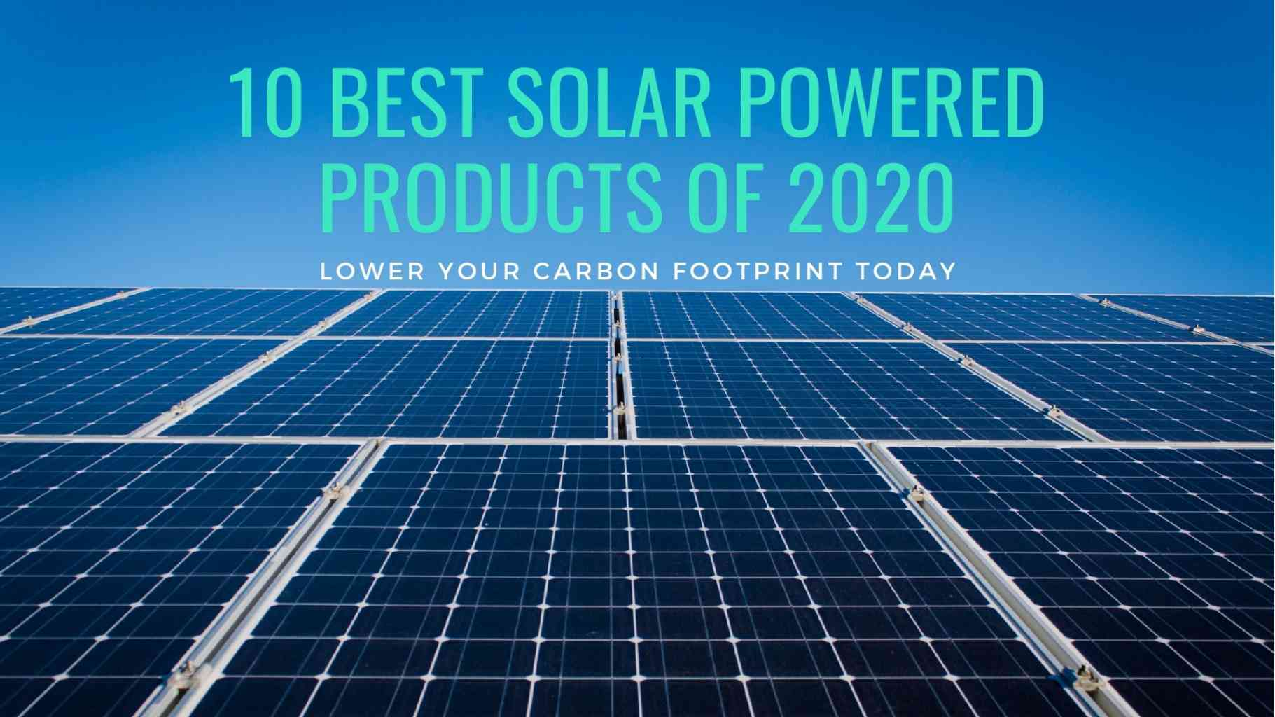 10 Best Solar Powered Products of 2020